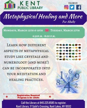 Metaphysical Healing and More, March 2018