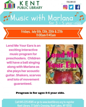 Lend Me Your Ears - Music With Marlana July 2018